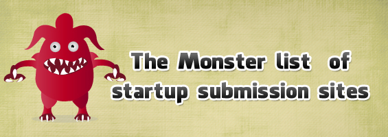 The Monster list of startup submission sites for free listing