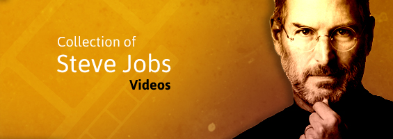 Collection of Steve Jobs Videos: Every Startup entrepreneur should watch