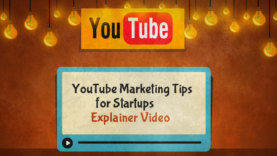 10 YouTube Marketing Tips for Startups