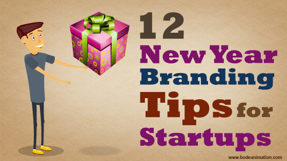 12 New Year Branding Tips for Startups